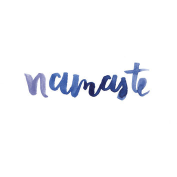 Printable Wall Art, Typography Prints, Watercolor Hand Lettered Print, Digital Prints, Yoga Print, Home Decor, Namaste - 8 x 10