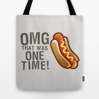 OMG That Was Only One Time - Quote from the movie Mean Girls Tote Bag by AllieR