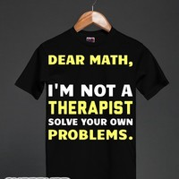 Math, I'm Not a Therapist-Unisex Black T-Shirt