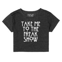 Take Me to the Freak Show-Female Heather Onyx T-Shirt
