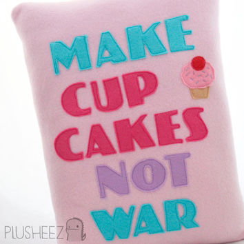 Make cupcakes not war pillow cushion novelty sweet funny uk
