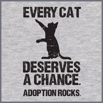 Every Cat Deserves A Chance T-Shirt
