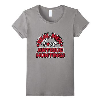 Real Men Love Antique Hunting T-Shirt for Thrifters Bargains