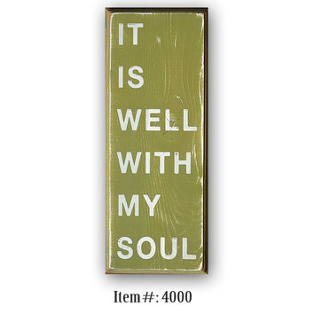 It Is Well With My Soul- distressed home decor, wall art,  painted wood sign, children, nursery, playroom