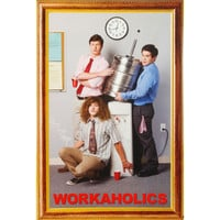 Workaholics - Domestic Poster