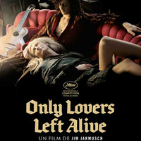 Only Lovers Left Alive (French) 11x17 Movie Poster (2014)