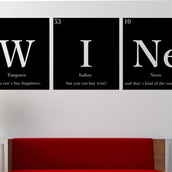 "WINE """"WITH QUOTE"""" Periodic Table Elements Vinyl Wall Decal Sticker Art Decor Bedroom Design Mural Science Geek nerd educational Humor"