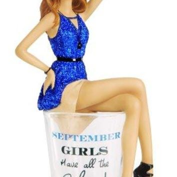 Hiccup by H2Z 73717 quotSeptember Girls Have All The Classquot Shot Glass with 534Inch Girl Figurine