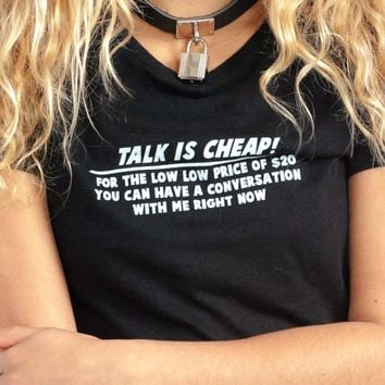 Talk is Cheap Top