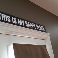 Wood Sign - This is my happy place/Cottage Sign/Cabin Sign/Wedding Gift/Housewarming Gift/Birthday Gift
