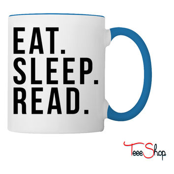 Eat sleep read Coffee & Tea Mug