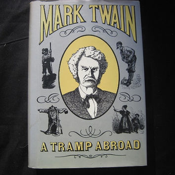 1982 Edition A Tramp Abroad by Mark Twain Hardcover with Dust Jacket