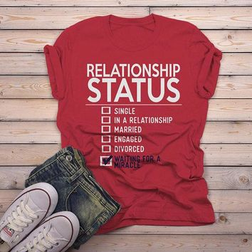 Men's Funny Relationship Status T-Shirt Waiting For Miracle Tee Forever Alone Shirt