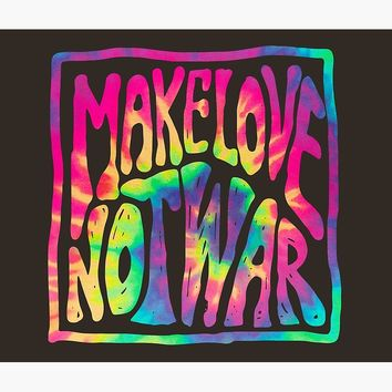 'Make Love Not War ~ Tie Dye' Wall Tapestry by Daniel Watts
