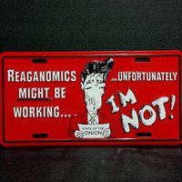 80s Ronald Reagan License Plate Reaganomics Political Funny Novelty Vanity Vintage Retro Metal Wall Sign Decor Hanging Gift For Democrats