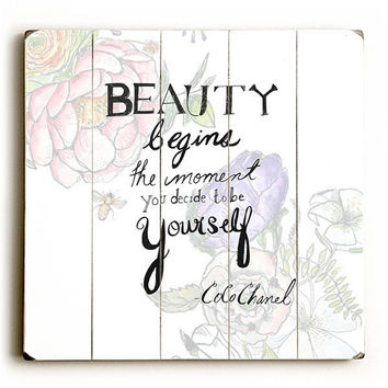 """Beauty Begins"" Coco Chanel Quote by Artist Jennifer Rizzo Wood Sign"