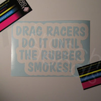 Drag Racing Vinyl Decal Sticker - Car Window - DRAG RACERS