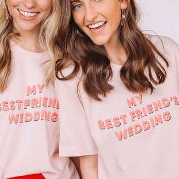 My Best Friend's Wedding Tee