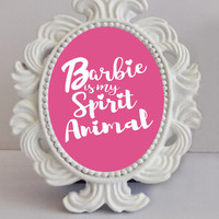 Barbie is my spirit animal print, Barbie pink wall art, funny quotes, barbie clothes graphic, diy gift, make your own shirt, barbie poster