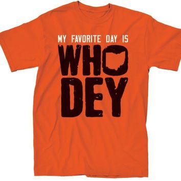 My Favorite Day is Who Dey Shirt