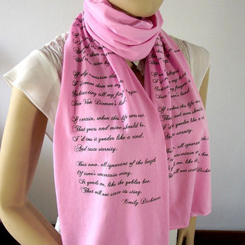 EMILY DICKINSON Poem Scarf Love Scarf -Pink - Jersey Scarf Book Quote Text Scarf Literary Scarf San Valentin Gift - 15 COLORS