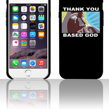 Thank You Based God 5 5s 6 6plus phone cases