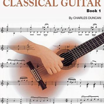 A Modern Approach to Classical Guitar – 2nd Edition