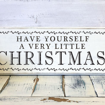 Christmas Home Decor, Have Yourself a Very Little Christmas, Wood Sign, Vintage, Shabby Chic Christmas Decor, Decorations, Holidays Decor
