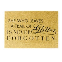 She Who Leaves a Trail of Glitter is Never Forgotten Wall Canvas