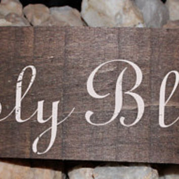 Handmade hand painted Simply blessed reclaimed repurposed distressed wood sign.