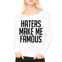 Haters Make Me Famous ma WOMEN'S FLOWY LONG SLEEVE OFF SHOULDER TEE