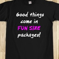 Good things come in fun size packages! - white