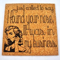 Found your nose in my business, Quirky Corkies Cork board, wall decor, for Home, Office, Dorm, Bedroom, Kids Room wall art
