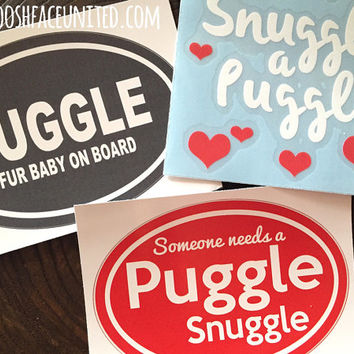 Puggle decal - 'Snuggle a Puggle' sticker- Pug Beagle mix dog breed vinyl decal - puggle dog breed gift