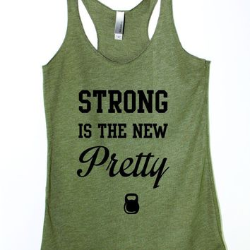 Strong Is The New Pretty Fitness Tank