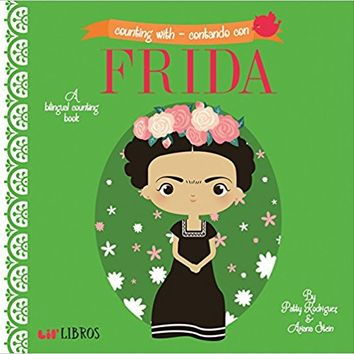 Counting With / Contando Con Frida (English and Spanish Edition) Board book – December 20, 2014