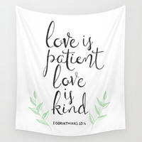 Love Is Patient, Love Is Kind Wall Tapestry by tangerinetane