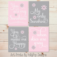 Pink Gray Nursery Decor Baby Girl Nursery You are my Sunshine Art Prints Toddler Girls Room Nursery Wall Art Set of 4 Prints Kids Room #1027