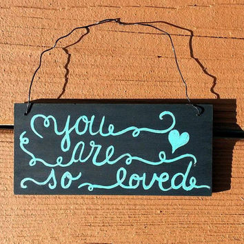 CUSTOM Chalk Board Style Hand Painted Sign, Magnet Sign, You are so Loved, Chalk Board Magnet