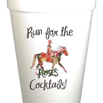 Run For Cocktails Styrofoam Cups