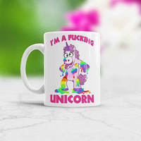 I'm a F*cking Unicorn, Unicorn Mugs, Unicorn Mug Changes With Heat, funny juiced drunken unicorn mug, drunk unicorn mug, stag party,