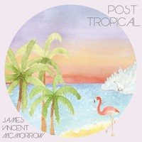 Post Tropical [LP]