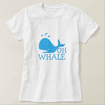 Oh Whale T-Shirt