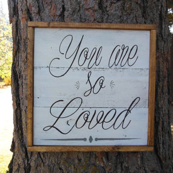 "Joyful Island Creations ""You are so loved"" wood sign, nursery decor, nursery sign, kids room sign, kids room decor, reclaimed wood sign"