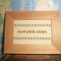 Everybody Poops cross stitch -- bathroom, nursery, children's book decor