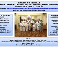 KICK START THE NEW YEAR - LEARN A TRADITIONAL MARTIAL ARTS IN A FRIENDLY, FAMILY ENVIROMENT - PASS THE WORD AROUND - FIRST LESSON FREE - CALL 01708 524948