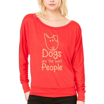 DOGS are the BEST people WOMEN'S FLOWY LONG SLEEVE OFF SHOULDER TEE