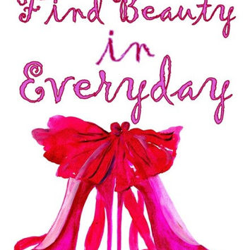 Find beauty in everyday, kate spade bow shoes art, quotes word decal, Printable vanity Wall decor, decals, print, girl, heels, nursery, pink