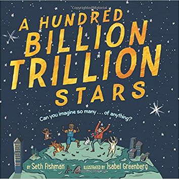 A Hundred Billion Trillion Stars Hardcover – October 3, 2017