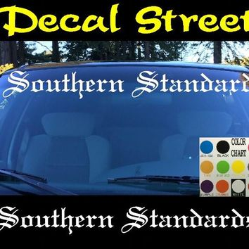 Southern Standards Windshield Visor Die Cut Vinyl Decal Sticker Diesel Old English Lettering